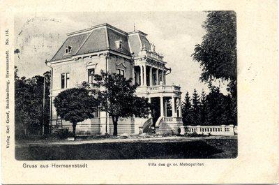 Gruss aus Hermannstadt. Villa des gr. or. Metropoliten