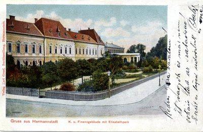 Gruss aus Hermannstadt. K. u. Finanzgebaude mit Elisabethpark