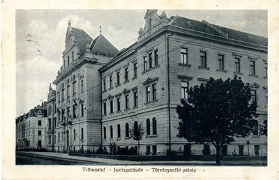 Tribunalul - Justizgebaude - Torvenyszeki palota