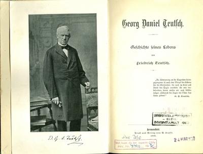 Georg Daniel Teutsch. Geschichte seines Lebens von Friedrich Teutsch.
