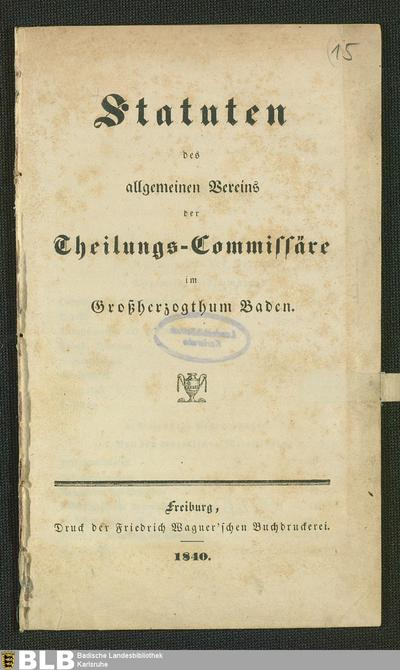 Statuten des allgemeinen Vereins der Theilungs-Commissäre im Großherzogthum Baden