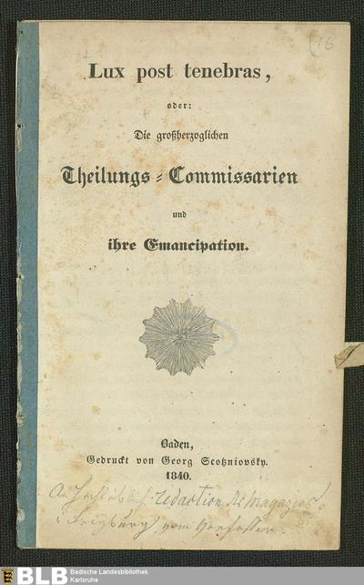 Lux post tenebras, oder: Die großherzoglichen Theilungs-Commissarien und ihre Emancipation