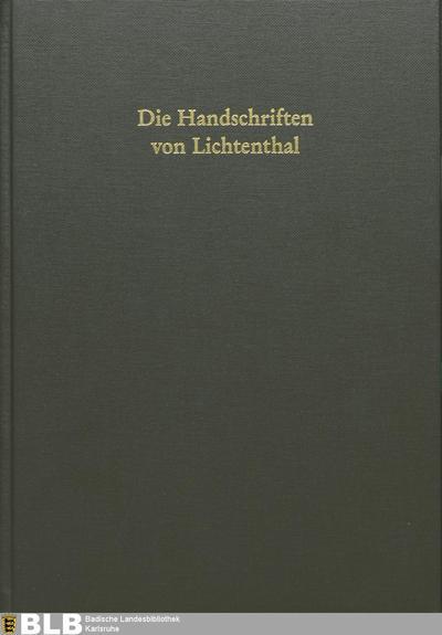 Die Handschriften von Lichtenthal (Handschriften der Badischen Landesbibliothek in Karlsruhe, 11)