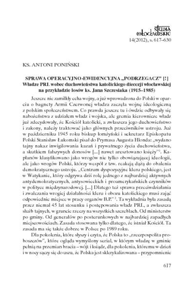 """Sprawa operacyjno-ewidencyjna """"Podrzegacz"""" [!]. Władze PRL wobec duchowieństwa katolickiego diecezji włocławskiej na przykładzie losów ks. Jana Szczesiaka (1915-1985)"""