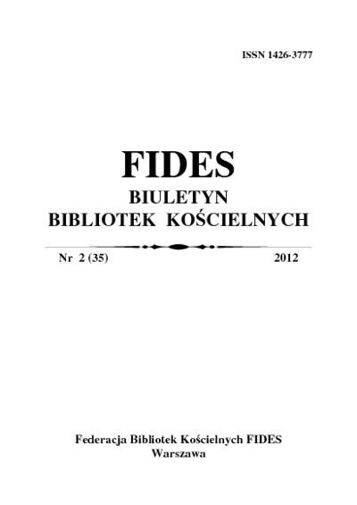 Fides : biuletyn bibliotek kościelnych. 2012, nr 2 (35)