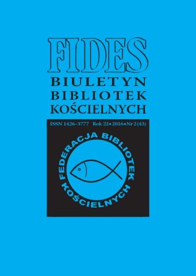 Fides : biuletyn bibliotek kościelnych. R. 22, nr 2 (2016)