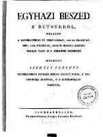 Egyházi Beszéd A' Butsukról, Mellyet A' Szombathelyi Fő Templomban, 1826-dik Esztendőben, 2-dik Juliusban, Sarlós Boldog Asszony Napján, Vagy-Is A' Jubileum' Kezdetén