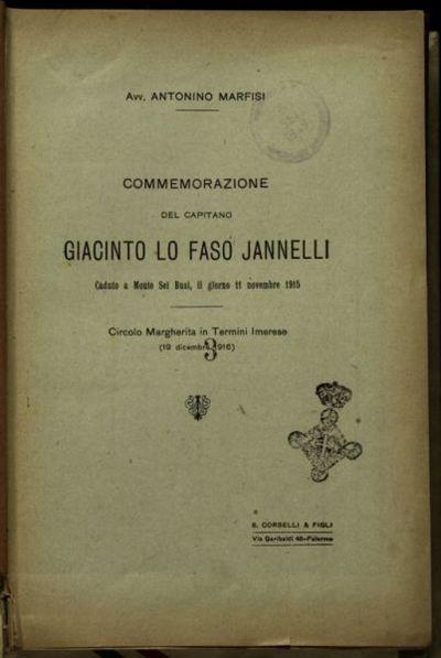Commemorazione del capitano Giacinto Lo Faso Jannelli, caduto a monte sei Busi il Giorno 11 novembre 1915  / Antonino Marfisi
