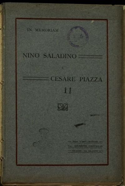In memoriam Nino Saladino e Cesare Piazza  / [Scianna Giorgio]