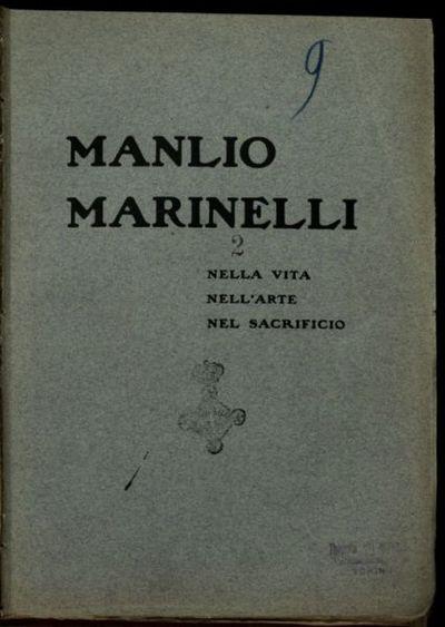 Manlio Marinelli nella vita, nell'arte, nel sacrificio