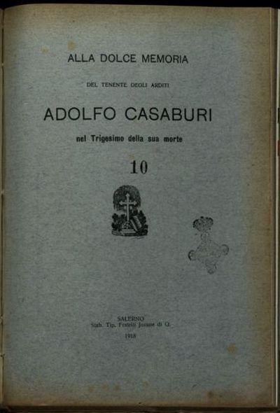 Alla dolce memoria del tenente degli arditi Adolfo Casaburi nel trigesimo della sua morte
