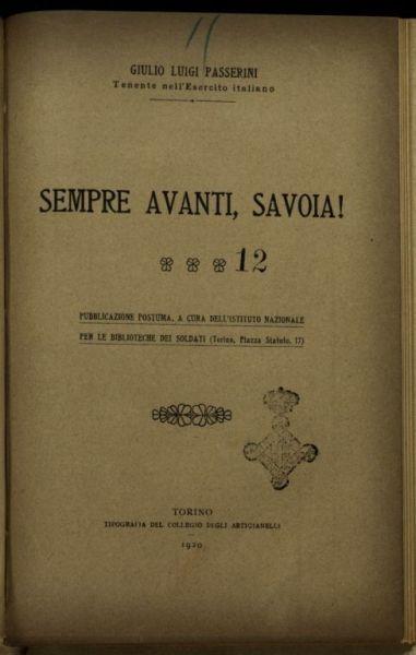 Sempre avanti, Savoia!  / Giulio Luigi Passerini