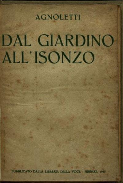 Dal giardino all'Isonzo  / Agnoletti