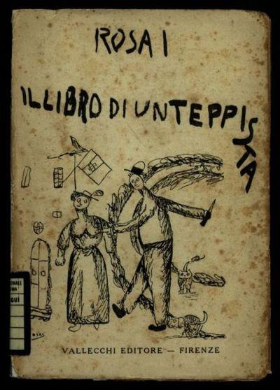 Il *libro di un teppista  / Ottone Rosai