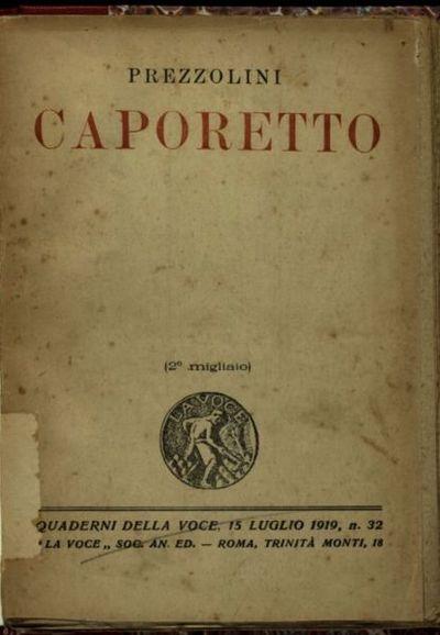 Dopo Caporetto  / Giuseppe Prezzolini