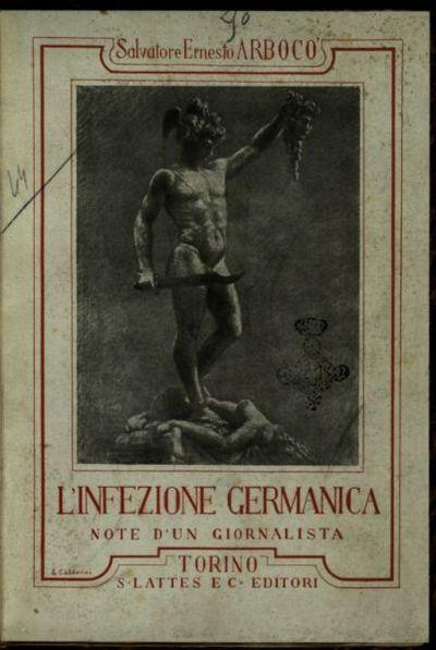L'*infezione germanica  : note di un giornalista  / Salvatore Ernesto Arboco