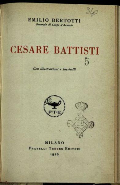 Cesare Battisti  / Emilio Bertotti