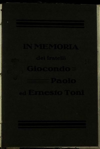 In memoria dei fratelli Giocondo Paolo ed Ernesto Toni