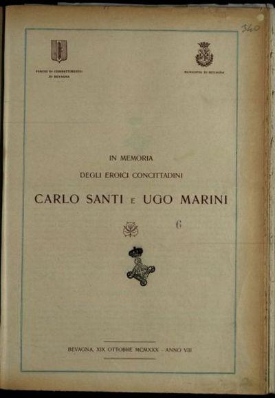 In memoria degli eroici concittadini Carlo Santi e Ugo Marini  : Bevagna, 19 ottobre 1930, anno 8