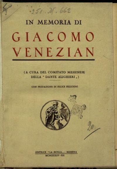 In memoria di Giacomo Venezian  / a cura del comitato messinese della Dante Alighieri  ; con prefazione di Felice Felicioni