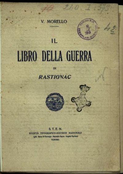 Il *libro della guerra di Rastignac  / V. Morello