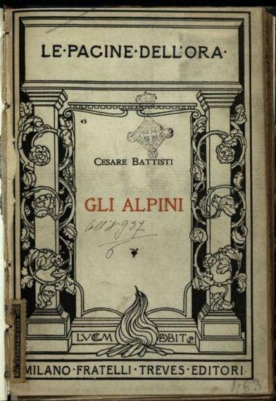 Gli *alpini  / Cesare Battisti
