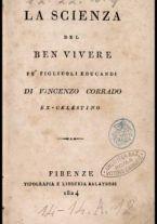 La scienza del ben vivere pe' figliuoli educandi di Vincenzo Corrado ..