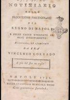 Notiziario delle produzioni particolari del Regno di Napoli e delle cacce riserbate al real divertimento ricercate, ed esaminate da fra Vincenzo Corrado