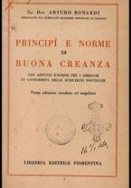 Principi e norme di buona creanza : con appunti d'igiene per i seminari, in conformità delle istruzioni pontificie / Arturo Bonardi