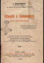 Urbanità e convenienze ecclesiastiche / L. Brancherau ; traduzione del teol. Eugenio Mascarelli