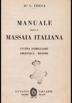 Manuale della massaia italiana : cucina famigliare, dietetica, regime / G. Ciocca
