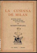 La cusinna de Milan : quatter ricett, quatter scherz, quatter penser / de G. F. ; prefazione di Francesco Ferrari