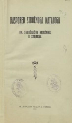 Raspored stručnoga kataloga Kr. sveučilišne knjižnice u Zagrebu.