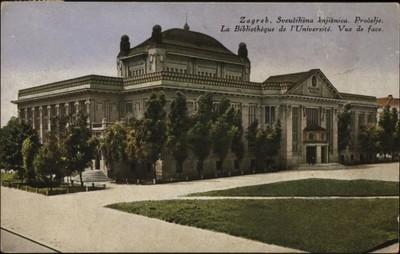 Zagreb, Sveučilišna knjižnica : Pročelje = La Bibliothèque de l'Université. Vue de face.