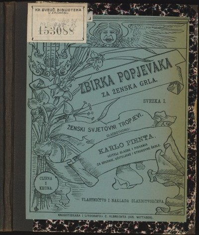 Zbirka popjevaka za ženska grla : ženski svjetovni tropjevi / Karlo Pienta.