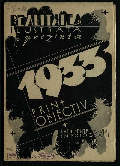 Realitatea ilustrată. 1933, Anul 7, evenimentele anului in fotografii (album)