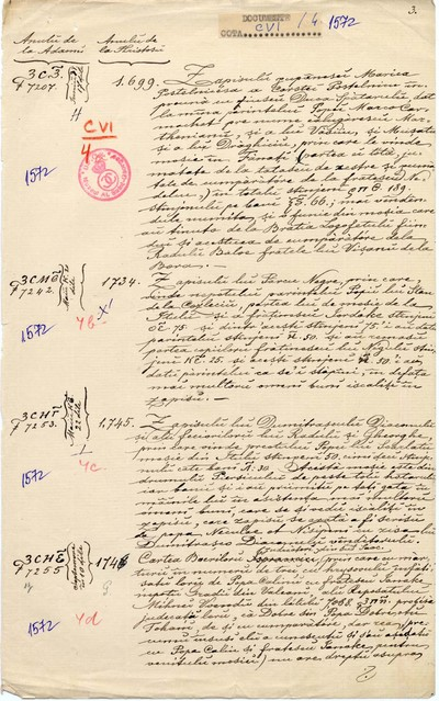 Marica postelniceasa şi cu fiul ei Duca spătarul vând... (dos. 1572a); Păvcu Negre vinde... (dos. 1572b); Dumitraşco diaconul şi fiii săi, Radu şi Gheorghe, vând... (dos. 1572c); Boieri judecători din jud. Saac dau carte de judecată cu mărturii... (dos. 1572d)