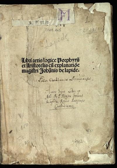 Libri artis logicae Porphyrii et Aristotelis cum explanatione Johannis de Lapide De propositionibus exponibilius