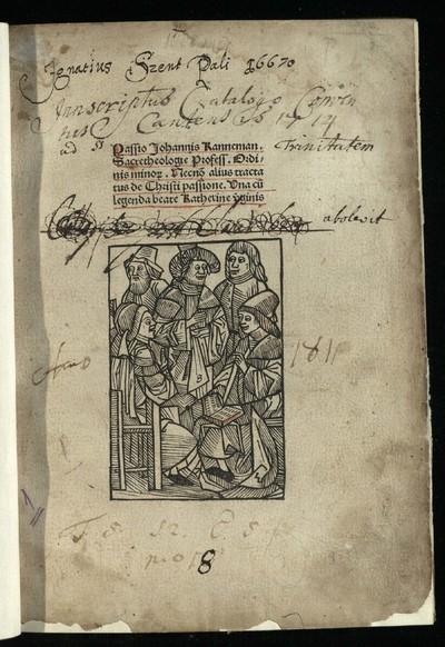 Passio Jesu Christi necnon alius tractatus de Christi passione Historia Sanctae Catherinae