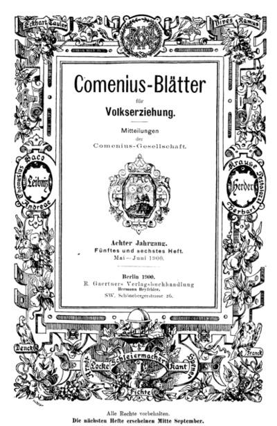 Comenius-Blätter für Volkserziehung, Mai - Juni 1900, VIII Jahrgang, Heft. 5-6