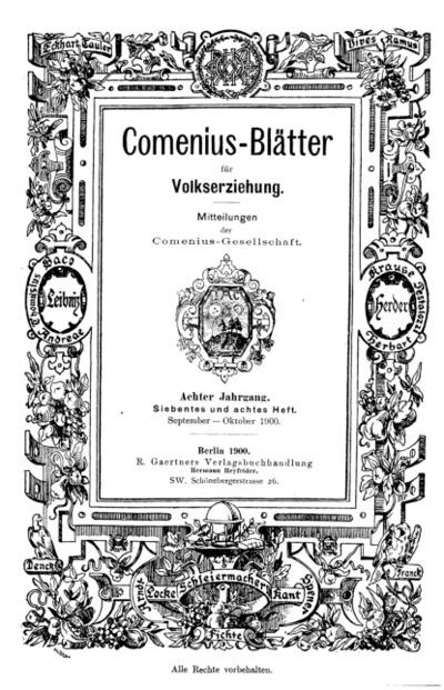 Comenius-Blätter für Volkserziehung, September - Oktober 1900, VIII Jahrgang, Heft. 7-8