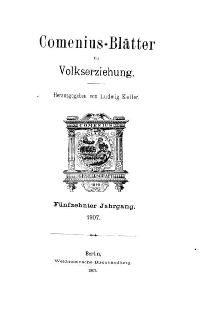Comenius-Blätter für Volkserziehung, 1907, XV Jahrgang, Inhalt