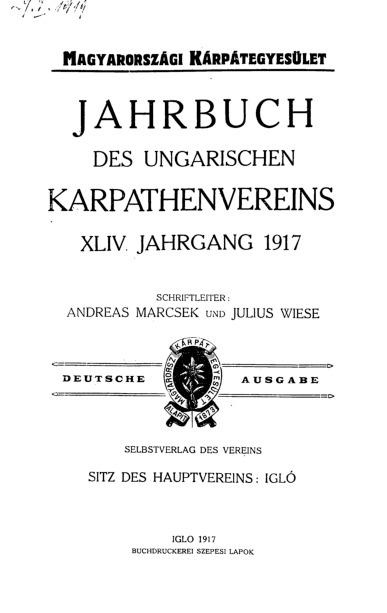 Jahrbuch des Ungarischen Karpathenvereins, XLIV. Jhrg. 1917