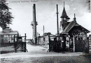 Eingang der Eisenhütte Holstein 1900-1926