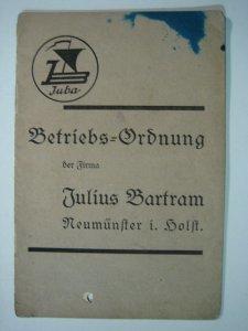 Betriebsordnung der Firma Julius Bartram
