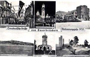 Treudeutsche Grüße aus Saarbrücken Abstimmungsjahr 1935