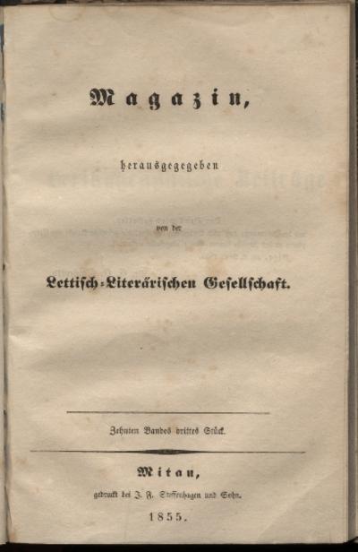 Magazin, herausgegegeben von der Lettisch - Literärischen Gesellschaft.; 10.sēj. 1-3 daļa