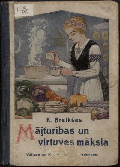 Mājturības un virtuves māksla ar 516 receptēm, aizrādījumiem un zīmējumiem