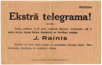 Miris latvju tautas lielais dzejnieks un brīvības cīnītājs J. Rainis : ekstra telegramma