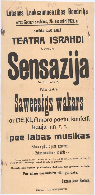 Lubanas Lauksaimneezibas beedriba /../ sarihko sawā namā teatra israhdi : uswedis Sensazija no Ed. Wulfa : [afiša]